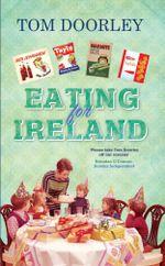 Eating for Ireland - Tom Doorley