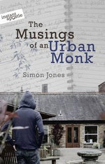 The Musings of an Urban Monk - Simon Jones