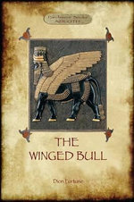 The Winged Bull (Aziloth Books) - Dion Fortune