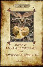 Songs of Innocence & Experience; Plus the Marriage of Heaven & Hell. with 50 Original Colour Illustrations. (Aziloth Books) - William Blake