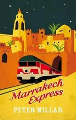Marrakech Express - Peter Millar