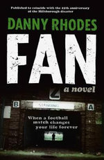 Fan : A Novel - Danny Rhodes