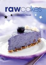 Raw Cakes - Caroline Fibaek