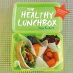 The Healthy Lunchbox - Fiona Beckett