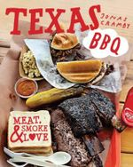 Texas BBQ - Order Now For Your Chance to Win!* : Meat, Smoke & Love - Jonas Cramby