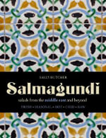 Salmagundi : Salads from the Middle East and Beyond - Sally Butcher