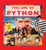 The Life of Python - George Perry