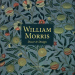 William Morris : Decor and Design - Elizabeth Wilhide