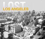 Lost Los Angeles - Dennis Evanovsky