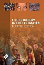Eye Surgery in Hot Climates - William Dean