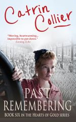 Past Remembering - Catrin Collier