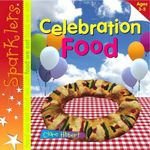Celebration Food - Clare Hibbert