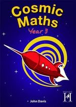 Cosmic Maths Year 3 - John Davis