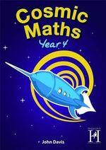 Cosmic Maths Year 4 - John Davis