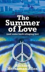 The Summer of Love - Richard Hernaman Allen