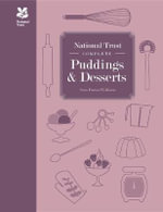 National Trust Complete Puddings & Desserts - Sara Paston-Williams