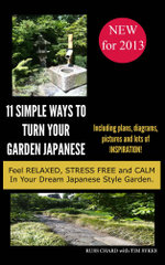 11 Simple Ways to turn your Garden Japanese - Russ Chard