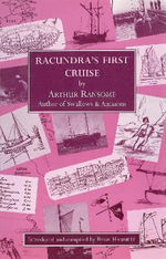 Racundra's First Cruise - Arthur Ransome