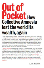 Out of Pocket : How Collective Amnesia lost the world its wealth, again - Clark McGinn