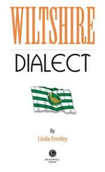 Wiltshire Dialect - Linda Fernely