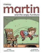 Messy Martin and the Angry Furniture - Gabriella Richard