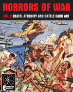 Horrors Of War (Volume 1) : Death, Atrocity And Battle Card Art - Various Artists