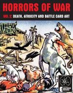 Horrors Of War (Volume 2) : Death, Atrocity And Battle Card Art - Various Artists