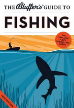 The Bluffer's Guide to Fishing : Bluffer's Guides - Rob Beattie