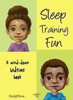 Sleep Training Fun - Giddy Moose