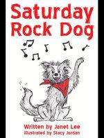 Saturday Rock Dog - Janet Lee