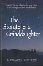 The Storyteller's Granddaughter - Margaret Redfern