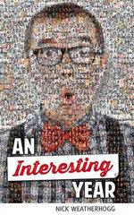 An Interesting Year - Nick Weatherhogg