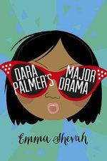 Dara Palmer's Major Drama - Emma Shevah
