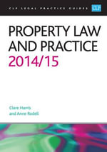 Property Law and Practice 2014/2015 - Anne Rodell