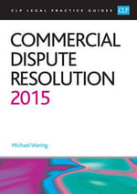 Commercial Dispute Resolution 2015 - Mike Waring