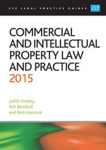 Commercial and Intellectual Property Law and Practice 2015 - Kier Bamford