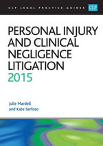 Personal Injury and Clinical Negligence Litigation - Julie Mardell