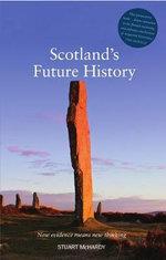 Scotland's Future History - Stuart McHardy