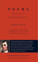 Poems, Chiefly in the Scottish Dialect : The Luath Kilmarnock Edition - Robert Burns