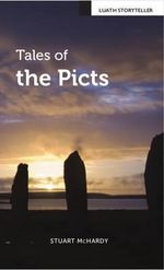 Tales of the Picts - Stuart McHardy