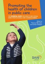 Promoting the Health of Children in Public Care