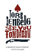 See You Tomorrow - Tore Renberg