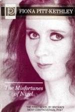 The Misfortunes of Nigel - Fiona Pitt-Kethley