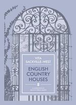 English Country Houses - Vita Sackville-West