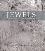 Jewels from Imperial St Petersburg - Ulla Tillander-Godenhielm