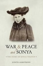 War and Peace and Sonya - Judith M. Armstrong