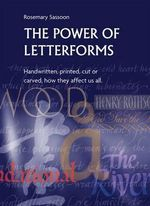 The Power of Letterforms - Rosemary Sassoon