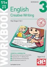 11+ Creative Writing Workbook 3 : Creative Writing and Story-Telling Skills - Stephen C. Curran