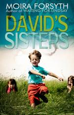 David's Sisters - Moira Forsyth