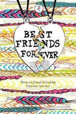 Best Friends Forever : Poems About Female Friendship